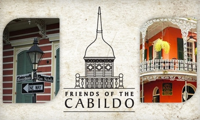 Friends of the Cabildo - French Quarter: One-Year Membership for Friends of the Cabildo (Up to $50 Value). Choose From Two Membership Options.