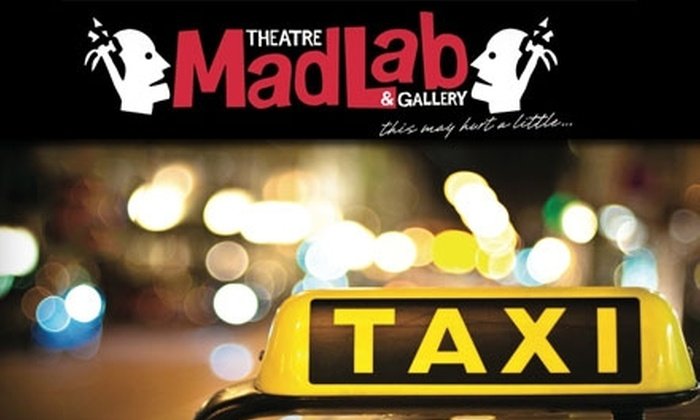 "MadLab Theatre and Gallery - Downtown Columbus: $6 Admission to ""Cabfare for the Common Man"" at MadLab Theatre and Gallery (Up to $12 Value)"
