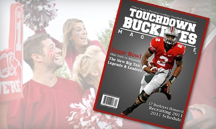 """Touchdown Buckeyes Magazine: $20 for a Seven-Issue Gold Membership Subscription to """"Touchdown Buckeyes Magazine"""" ($49.95 Value)"""