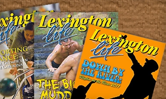 """Lexington Life"" Magazine and ""Lake Murray Life"" Magazine  - Columbia: $15 for a One-Year Subscription to ""Lexington Life"" Magazine and ""Lake Murray Life"" Magazine ($40 Value)"
