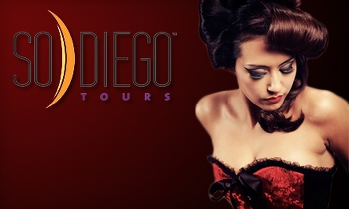 So Diego Tours - Horton Plaza: $44 for Two Tickets to the Brothels, Bites, and Booze Tour from So Diego Tours ($90 Value)