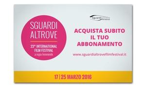Sguardi Altrove film festival: Sguardi Altrove Film Festival dal 17 al 25 marzo allo Spazio Oberdan a Milano (sconto fino a 57%)