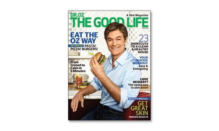 Dr oz the good life magazine groupon goods