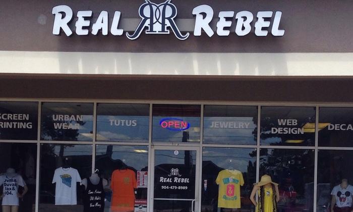 Real Rebel - Orange Park: Custom Clothing and Accessories at Real Rebel 1600 Park Ave Ste.1 Orange Park ,Fl 32073 (45% Off)