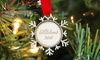 The Plaid Barn: One, Two, or Three Personalized Holiday Ornaments from The Plaid Barn (Up to 83% Off)