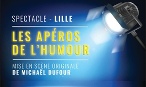 """Les Jolies Productions ASBL ': 2 places pour """"Les Apéros de l'Humour"""" à 22 € au Spotlight à Lille"""