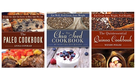 Health-Conscious Cookbooks; Quintessential Quinoa, Paleo, or Chia-Seed Cookbook or All 3 from $11.99–$25.99
