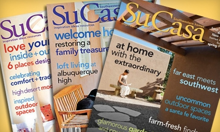 "Su Casa - Downtown Santa Fe: $8 for Two-Year Subscription to ""Su Casa"" Magazine ($15.95 Value)"