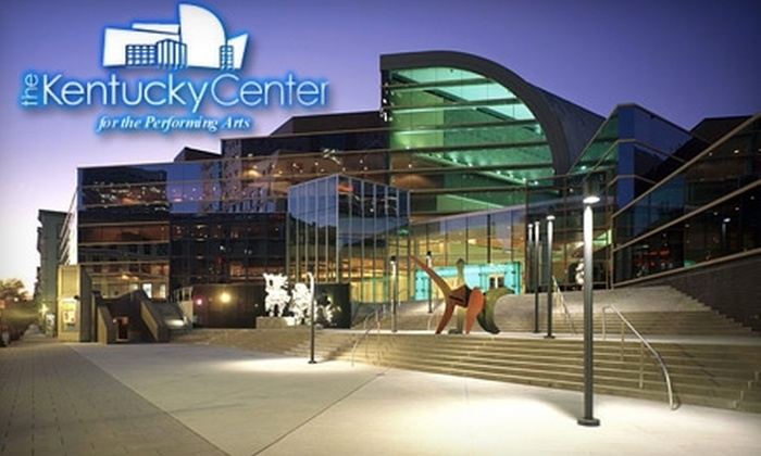 Kentucky Center for the Performing Arts - Louisville: Membership to the Kentucky Center for the Performing Arts. Choose between Two Membership Options.