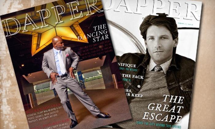 """Dapper Magazine - Dallas: $12 for a One-Year Subscription to """"Dapper Magazine"""" ($24.95 Value)"""