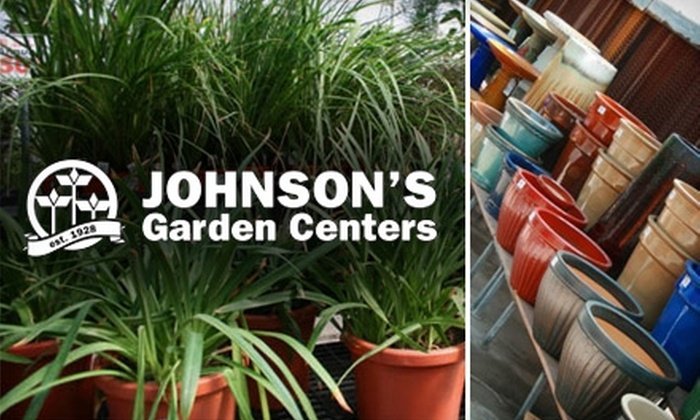 Johnson's Garden Center - Multiple Locations: $16 for $35 Worth of Garden Supplies, Plants, and More at Johnson's Garden Center
