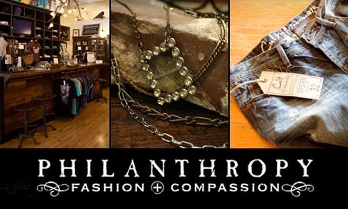 Philanthropy Fashion + Compassion - Franklin: $25 for $55 Worth of Clothing, Accessories, and More at Philanthropy Fashion + Compassion in Franklin