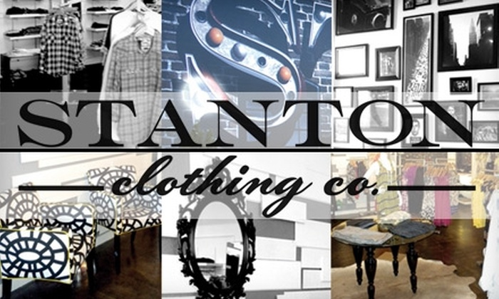 Stanton Clothing Co. - Downtown: $25 for $50 Worth of Designer Wear at Stanton Clothing Co.