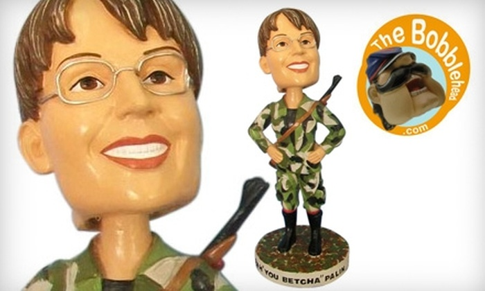 "TheBobblehead.com: $18 for One Sarah Palin ""You Bet'cha!"" Bobblehead From TheBobblehead.Com ($34.90 Value)"
