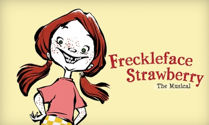 """""""Freckle Face Strawberry the Musical"""" - Clinton: $34 for One Ticket to """"Freckleface Strawberry the Musical"""" ($68.50 Value)"""