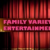 $10 Ticket to Family Variety Show