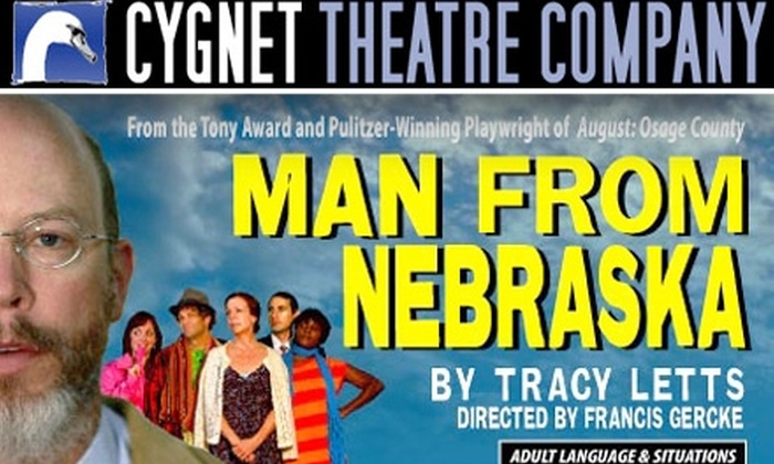 Cygnet Theatre Company  - Old Town: $21 Tickets to 'Man From Nebraska' at Cygnet Theatre Company