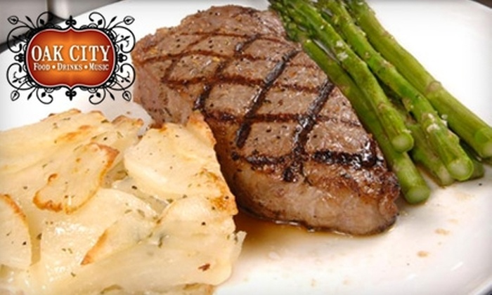 Oak City - Multiple Locations: $12 for $25 Worth of American Cuisine and Drinks at Oak City. Choose from Two Locations.