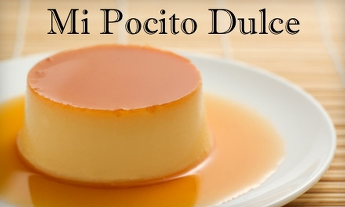 Mi Pocito Dulce: $12 for a Whole Flan Delivered to Your Door from Mi Pocito Dulce ($25 Value)