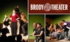 null - Old Town - Chinatown: $5 for a Friday or Saturday Night Improv Show at Brody Theater (Up to $10 Value)