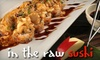52% Off Sushi at In The Raw