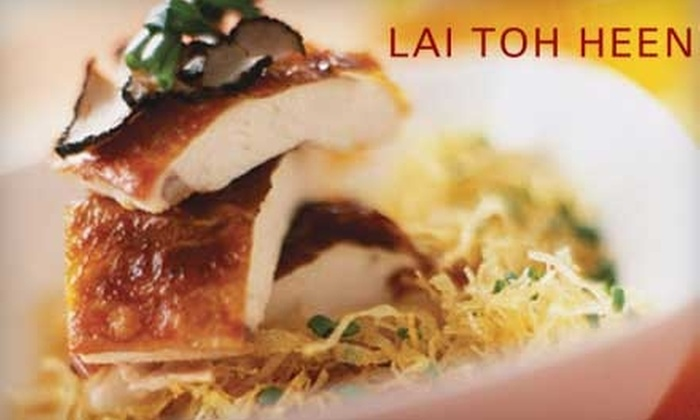 Lai Toh Heen - Davisville: $25 For $50 Worth of Upscale Asian Cuisine and Drinks at Lai Toh Heen