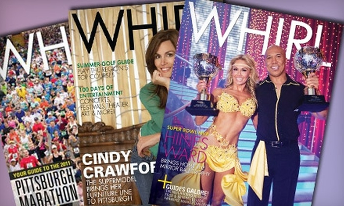 """""""Whirl Magazine"""" - Sarver: $15 for a One-Year Subscription to """"Whirl Magazine"""""""