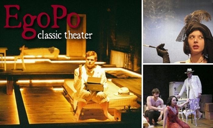 EgoPo Classic Theater - Bella Vista/ Southwark: $30 for a Season Theater Membership to EgoPo Classic Theater