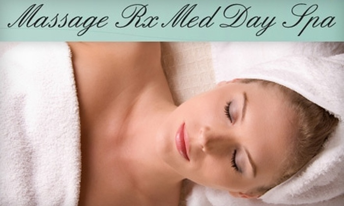 Massage Rx Med Day Spa - Norwell: Spa Services at Massage Rx Med Day Spa in Norwell. Choose from Three Options.