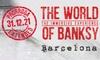 Entrada para ''The World of Banksy''