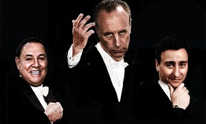 The Three Tenors (who can't sing): The Three Tenors (Who Can't Sing) Stand-up Comedy on Saturday, February 13, at 8 p.m.