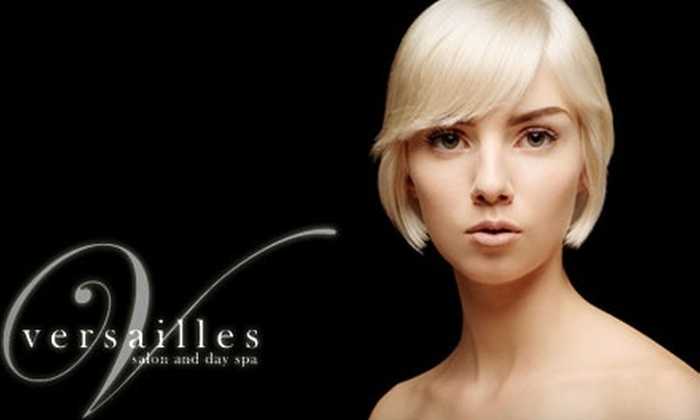Versailles Salon and Day Spa - Tracy: $25 for $50 Worth of Salon Services at Versailles Salon and Day Spa