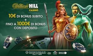 Bonus casinò WilliamHill: Bonus da 10€ senza obblighi di deposito con possibilità di ulteriore Bonus fino a 1000€ su WilliamHill.it