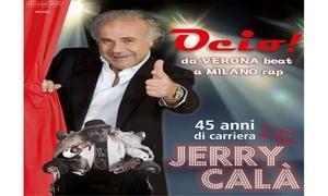 TEATRO NUOVO: Jerry Calà al Teatro Nuovo di Milano il 14 marzo (sconto 41%)