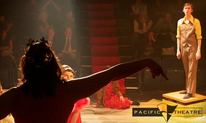 Pacific Theatre - Fairview: $33 for Two Tickets to Any 2010–2011 Season Show at Pacific Theatre (Up to $66.08 Value)