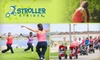 Stroller Strides - Multiple Locations: $40 for a 10-Class Pass at Stroller Strides ($110 Value)