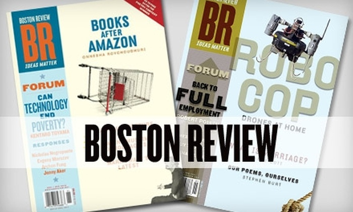 """<i>Boston Review</i>: $12 for a One-Year Subscription (6 issues) to the """"Boston Review"""" ($25 Value)"""