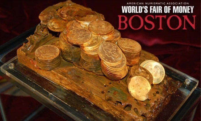 World's Fair of Money - Back Bay: $9 for Two One-Day Admissions and a World Mint Passport at the World's Fair of Money