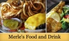 Merles - Middle Creek: $10 for $20 Worth of American Cuisine and Drinks at Merle's