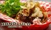 $5 for Burgers & More at Honolulu Burger