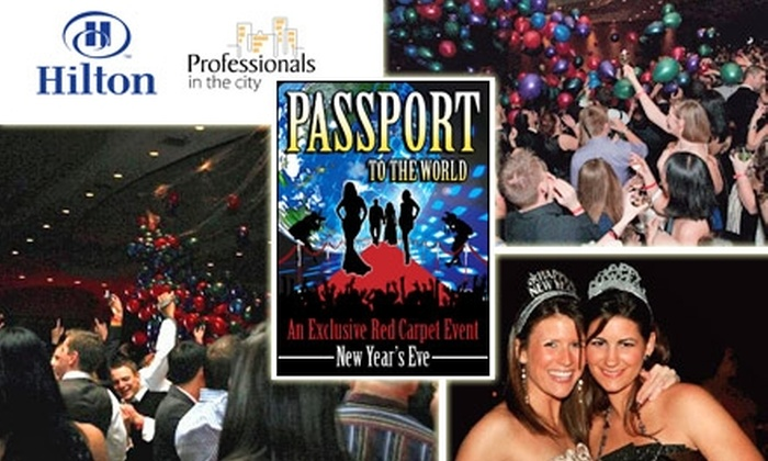 Professionals in the City - Washington DC: $69 for New Year's Eve Passport to the World Gala at the Washington Hilton ($99 Value)