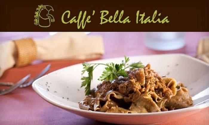 Caffe Bella Italia - Pacific Beach: $25 for $55 Worth of Italian Cuisine and Drinks at Caffe Bella Italia