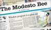"Modesto Bee: $10 for a 26-Week Subscription to the ""Modesto Bee's"" Sunday Edition ($26 Value)"