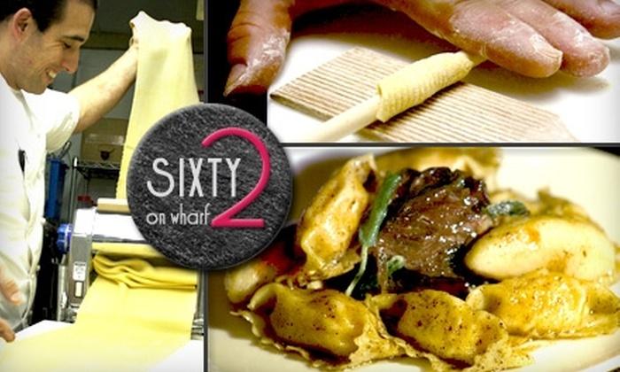 Sixty2 on Wharf - Salem: $25 for $50 Worth of Italian Cuisine at Sixty2 on Wharf