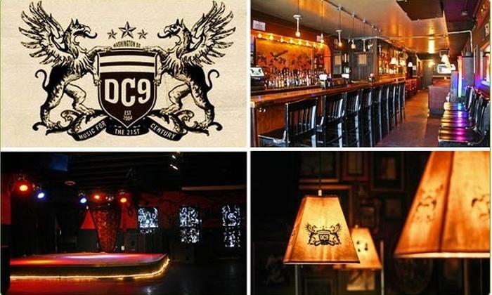 DC Nine - U Street - Cardozo: $10 for a $20 Groupon to DC9 Nightclub