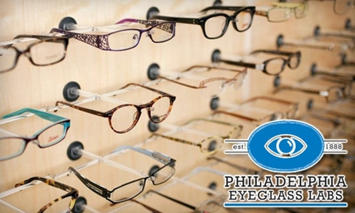 Philadelphia Eyeglass Labs - Multiple Locations: $25 for $150 Toward Frames, Lenses and Sunglasses at Philadelphia Eyeglass Labs