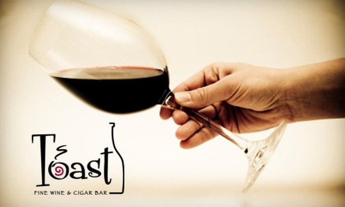 Toast Fine Wine & Cigar Bar - Tampa: $12 for $25 Worth of Light Contemporary Fare, Wine, and Cigars at Toast Fine Wine & Cigar Bar