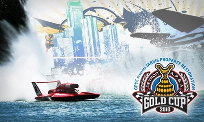 Detroit APBA Gold Cup - Belle Isle: Tickets to the Detroit APBA Gold Cup on July 9–11. Two Options Available.