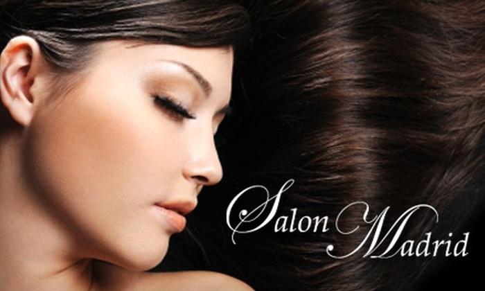 Salon Madrid - Dallas: $35 for $75 Worth of Services at Salon Madrid