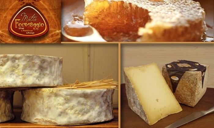 Molto Formaggio - North Dallas: $10 for $25 Worth of Cheeses from Molto Formaggio
